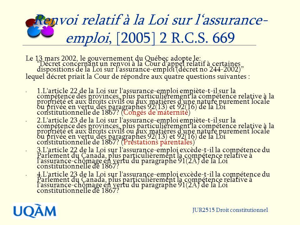 Renvoi relatif à la Loi sur l'assurance-emploi, [2005] 2 R.C.S. 669